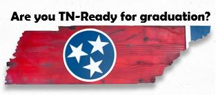 TN Ready Grad Requirements