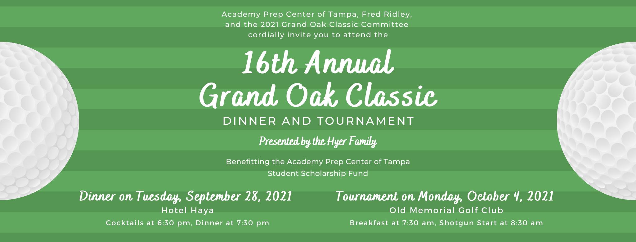 Grand Oak Classic You're Invited