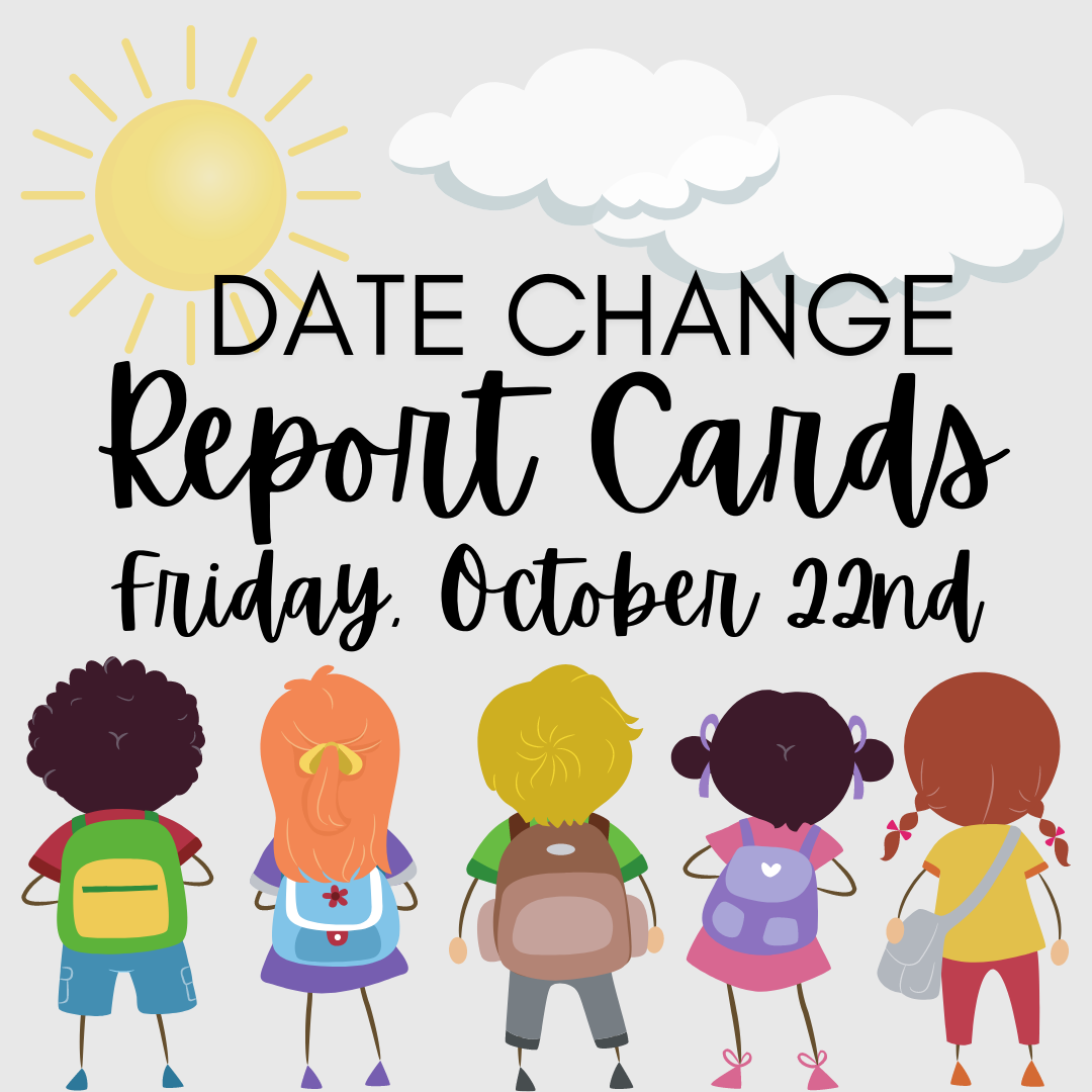 Report Cards October 22, 2021