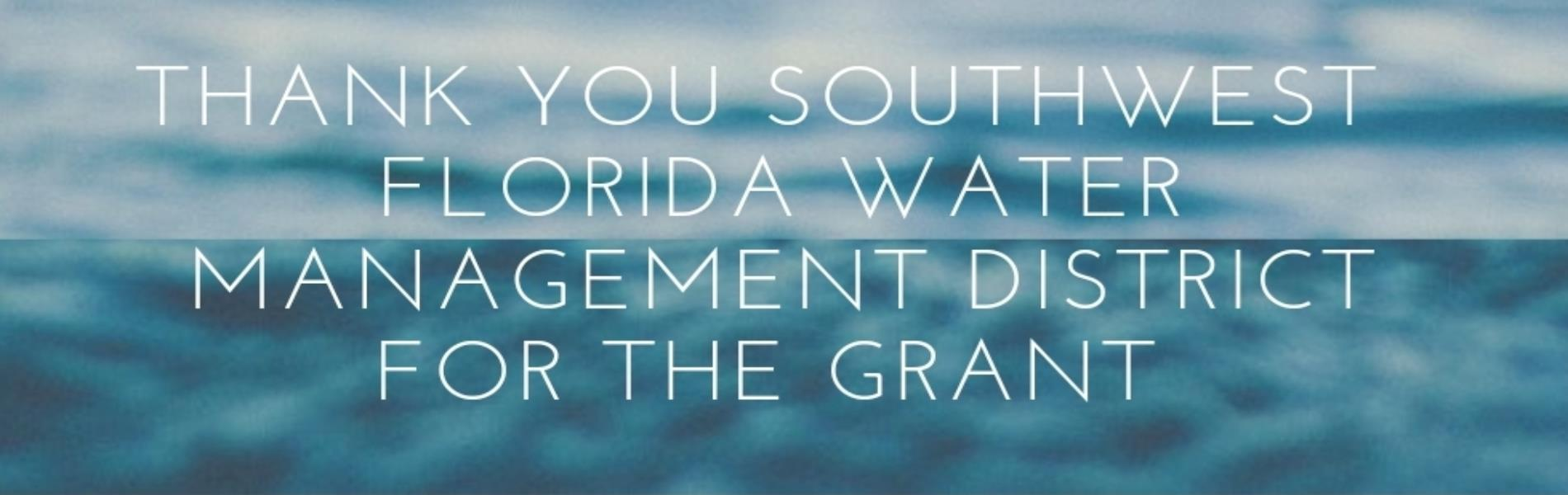 Thank you SW Florida for the Grant