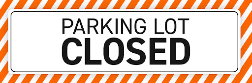 Parking Lot Closed