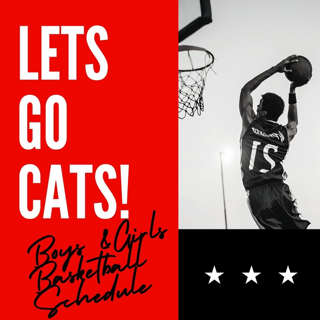 Let's Go Cats! Boys and Girls Basketball Schedule