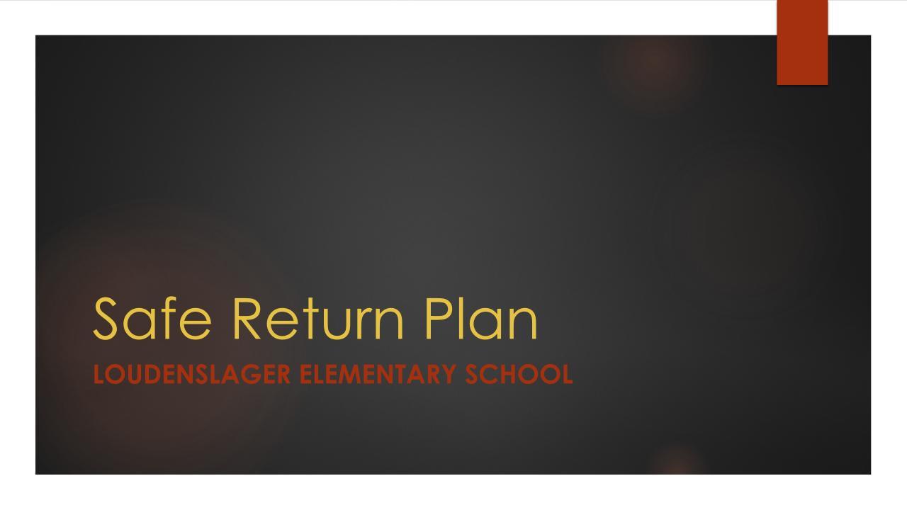 Loudenslager Safe Return Plan