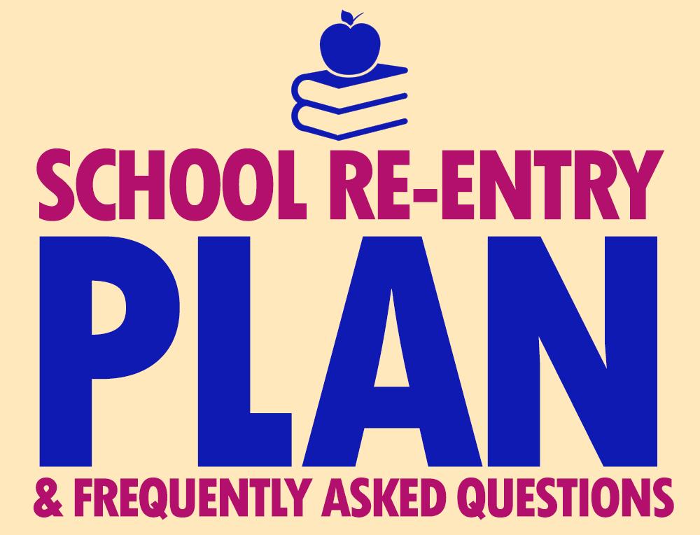 School Re-Entry Guidance & FAQs