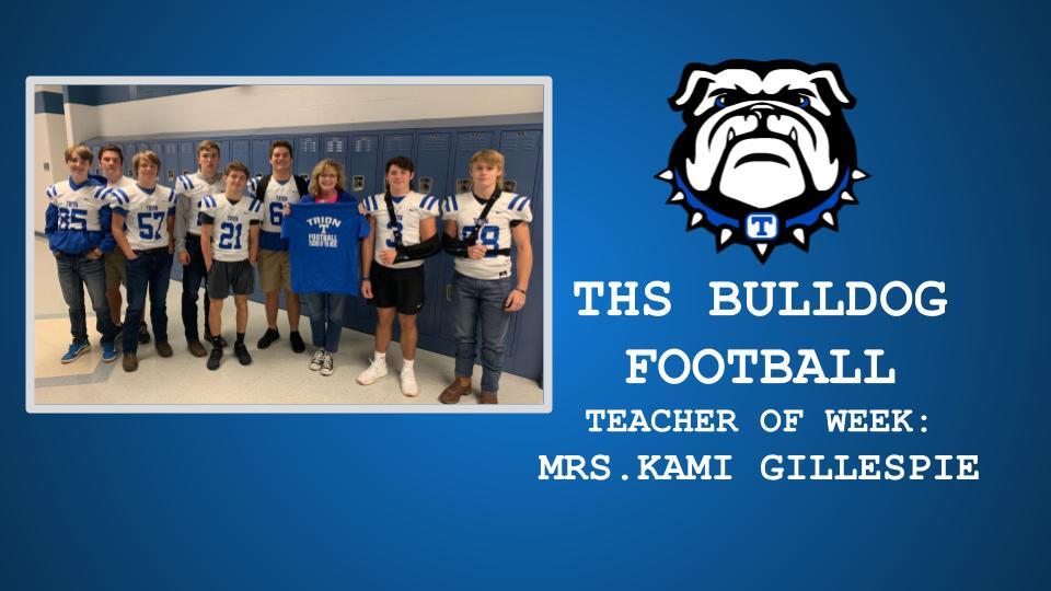 THS FOOTBALL TEACHER OF THE WEEK: KAMI GILLESPIE