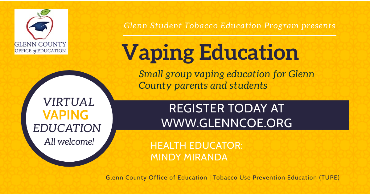 A small group vaping education for Glenn County parents and students. Register today at www.glenncoe.org