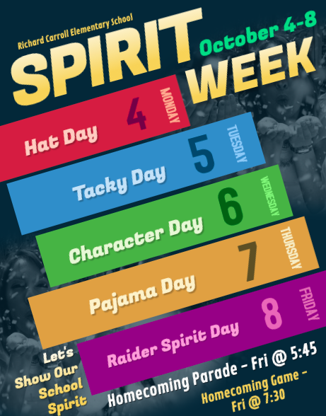 Next week, October 4-8, 2021, is Spirit Week/Homecoming at BEHS.  RCES is planning to celebrate and share in the festivities.  So, we've developed a spirit week that is similar but modified for our students. Monday (4) - Hat Day Tuesday (5) - Tacky Day Wednesday (6) - Character Day Thursday (7) - Pajama Day Friday (8) - Raider Spirit Day Homecoming Parade - Friday @ 5:45 Homecoming Game - Friday @ 7:30 Let's show support for BEHS and our RCES school spirit!