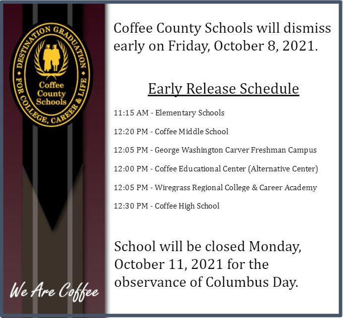 Early Release Schedule and notice of school holiday