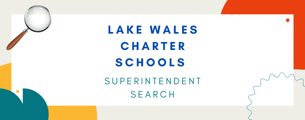 Lake Wales Charter School Searches for a Superintendent