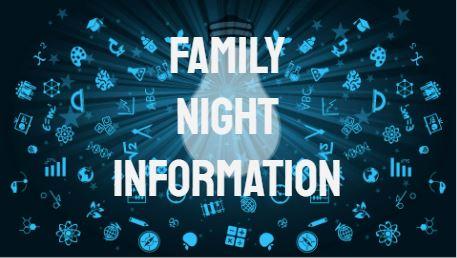 Family Night Information