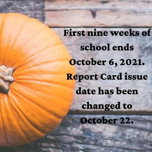 Report card issue date changed to October 22, 2021.