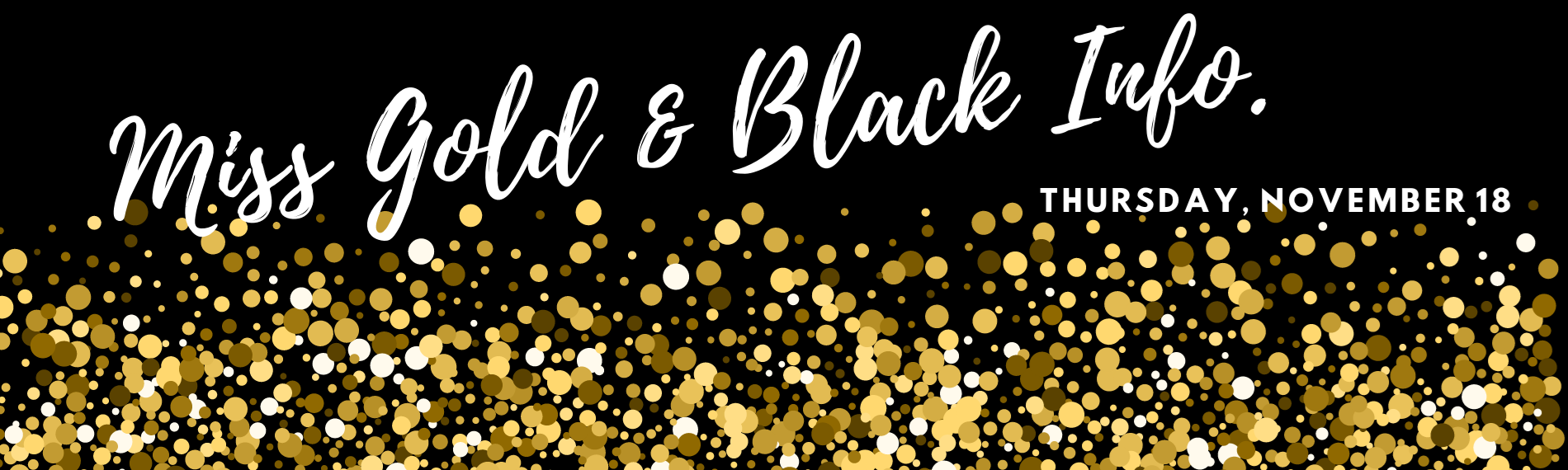 Miss Gold and Black