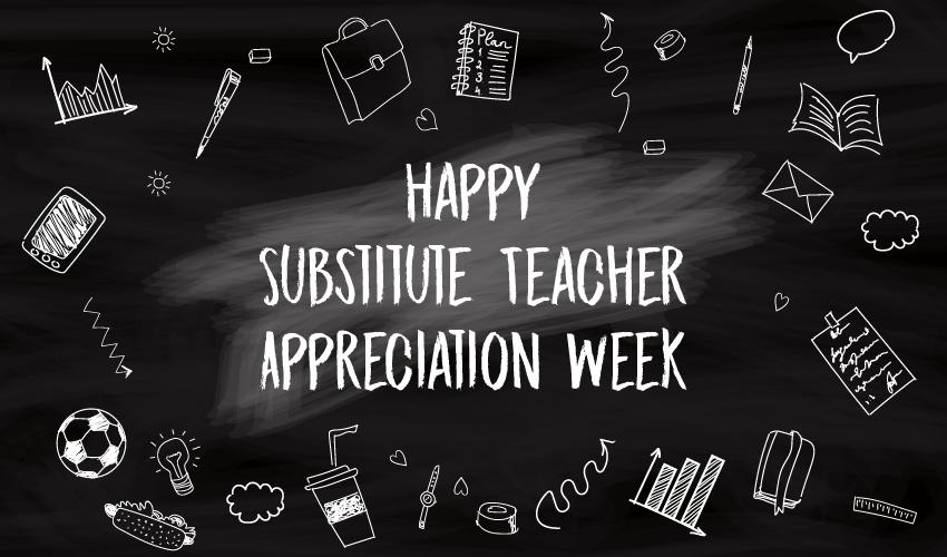 Substitute Teacher Appreciation Week