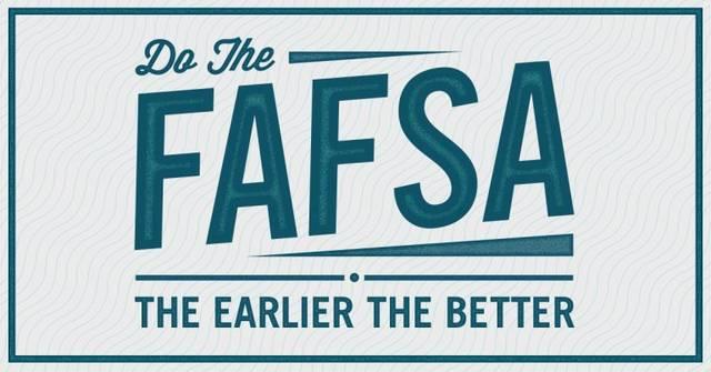 FAFSA the earlier the better