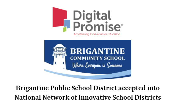 Brigantine Public School District accepted into National Network of Innovative School Districts
