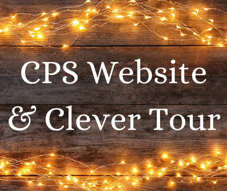 CPS Website & Clever Tour