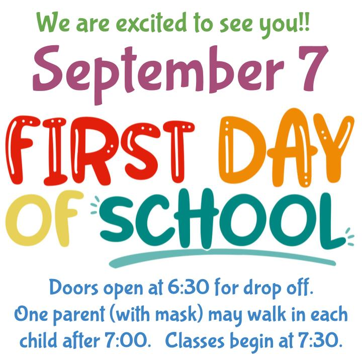 First Day of school is September 7