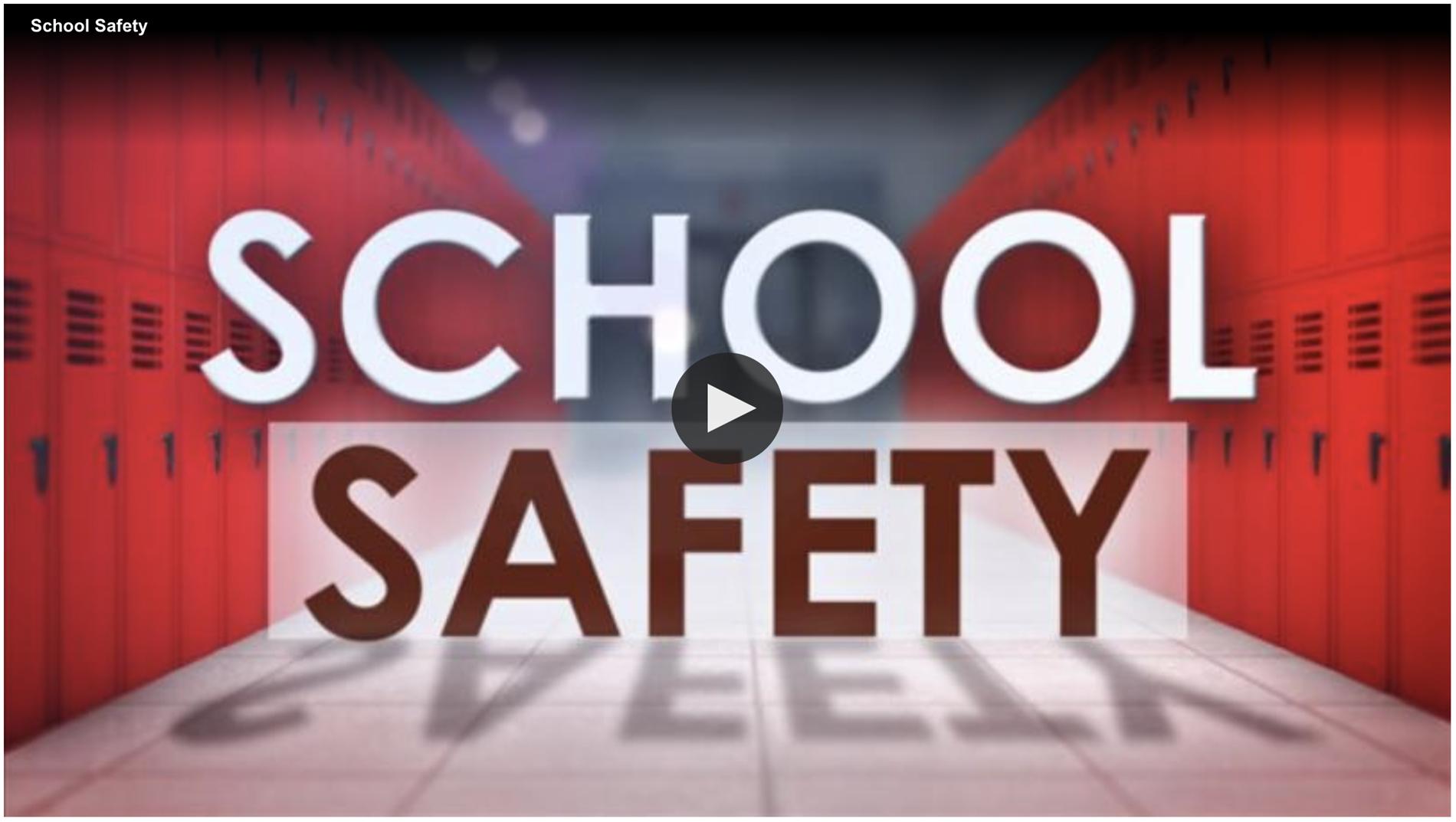 School Safety video