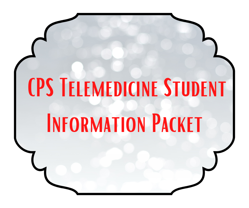 CPS Telemedicine Student Information Packet