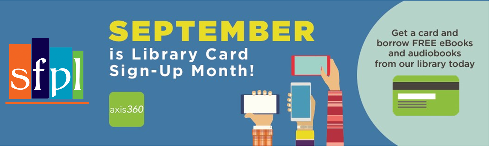 September is National Library Card Sign Up Month! Get a card to borrow FREE ebooks from your library!