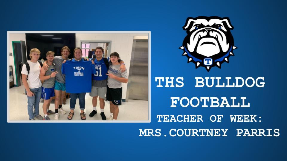 THS FOOTBALL TEACHER OF THE WEEK: MRS. COURTNEY PARRIS